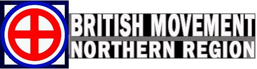 British Movement Northern Region